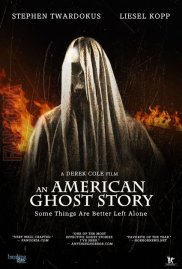 An American Ghost Story Poster