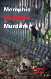 Memphis Hoodoo Murders